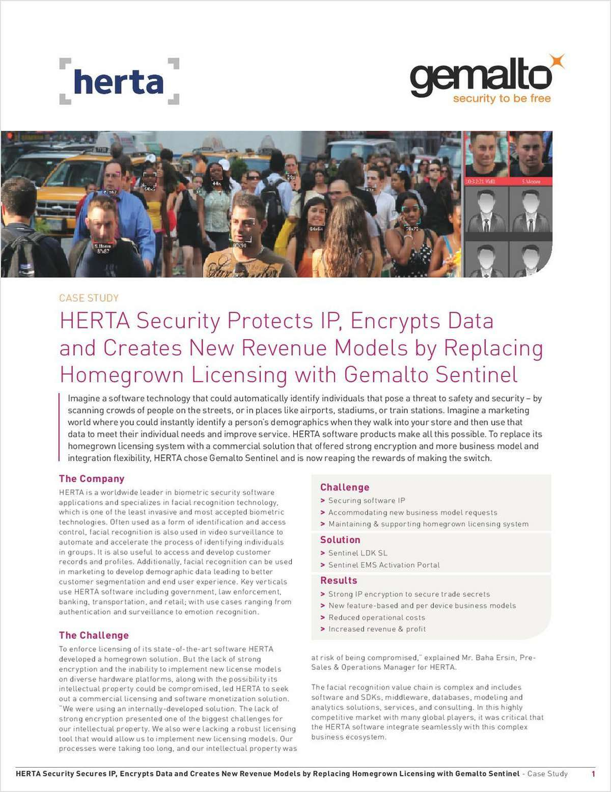 HERTA Security Protects IP, Encrypts Data and Creates New Revenue Models by Replacing Homegrown Software Licensing with Sentinel