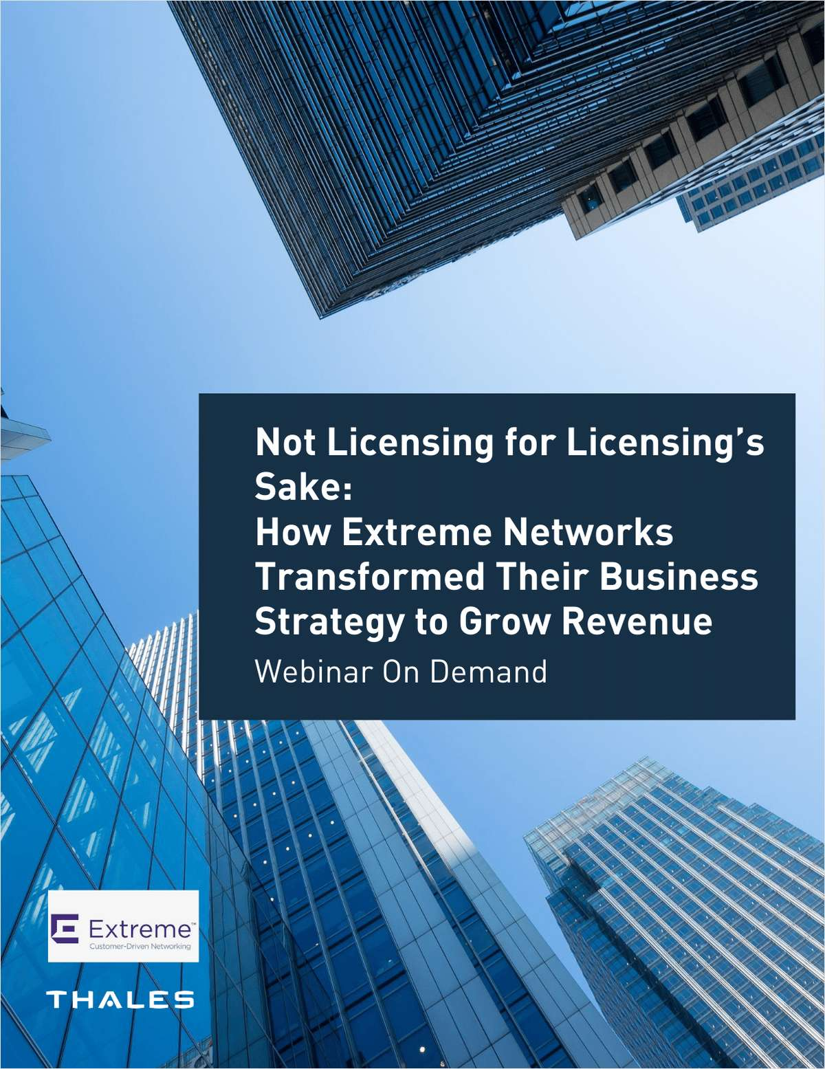 How Extreme Networks Transformed Their Business Strategy to Grow Revenue
