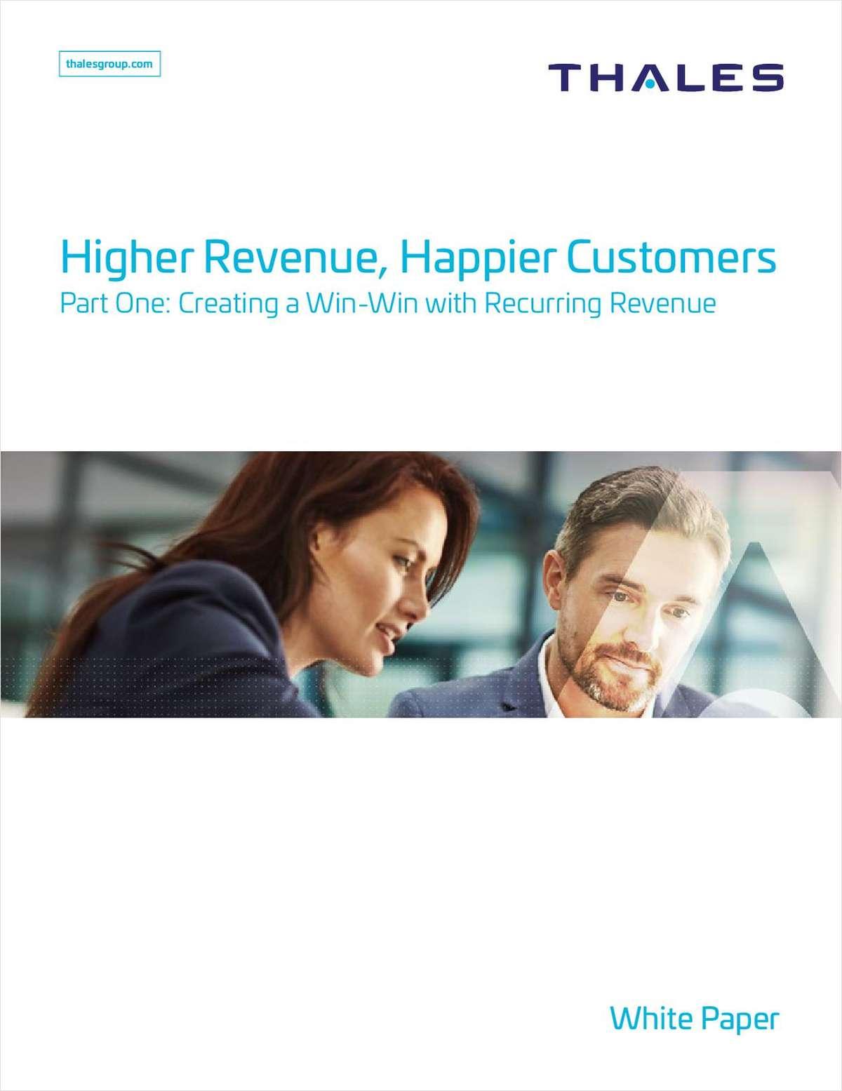 Higher Revenue......Happier Customers