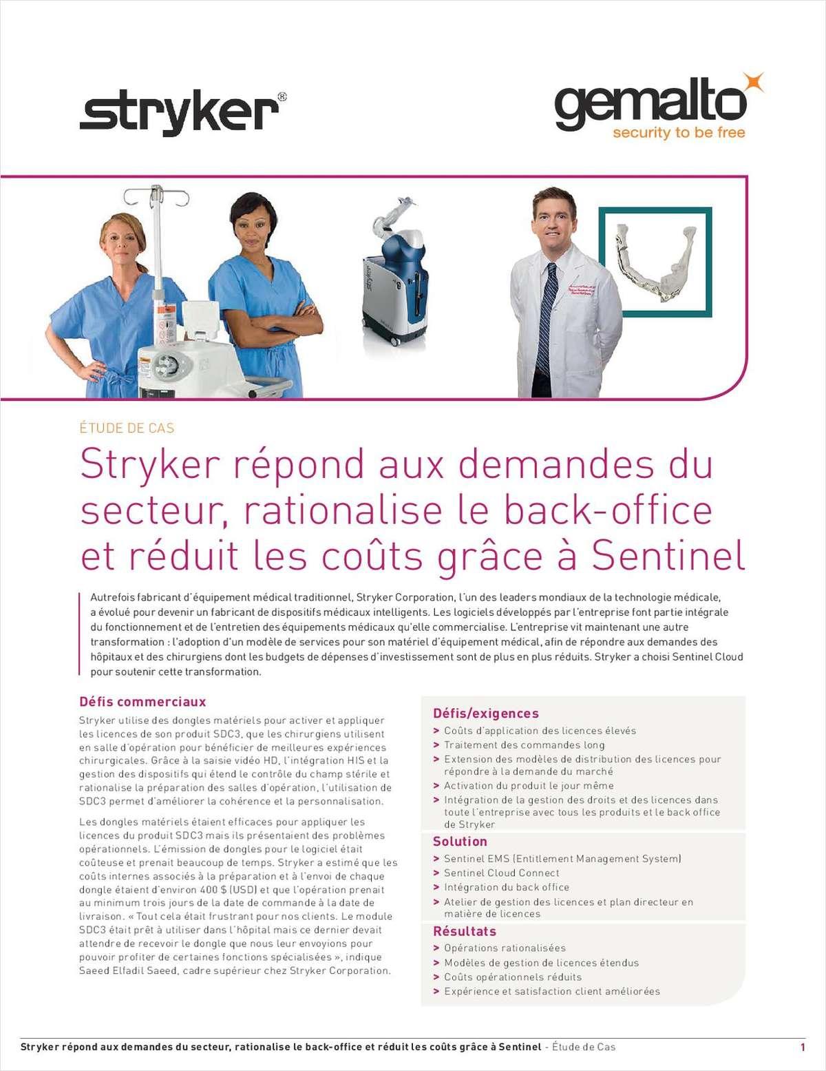 Stryker répond aux demandes du secteur, rationalise le back-office  et réduit les coûts grâce à Sentinel.