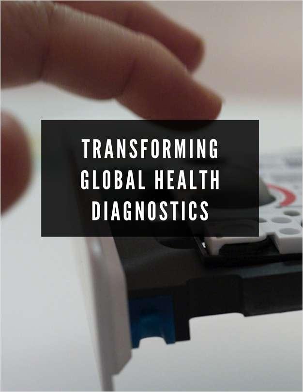 Transforming Global Health Diagnostics