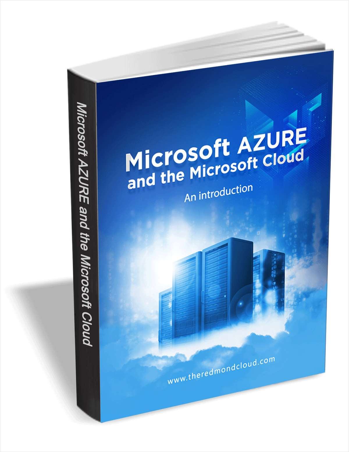 An Introduction to Microsoft Azure and the Microsoft Cloud
