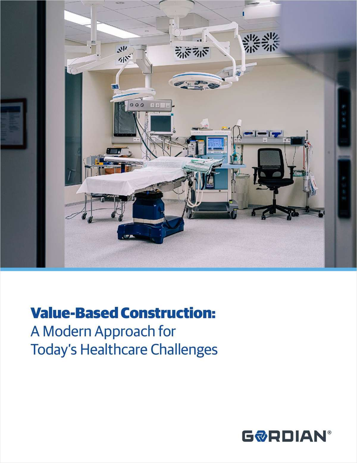 Value-Based Construction: A Modern Approach for Today's Healthcare Challenges