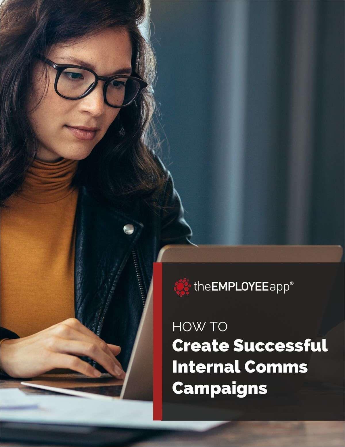 A Guide To Creating Successful Internal Communications Campaigns