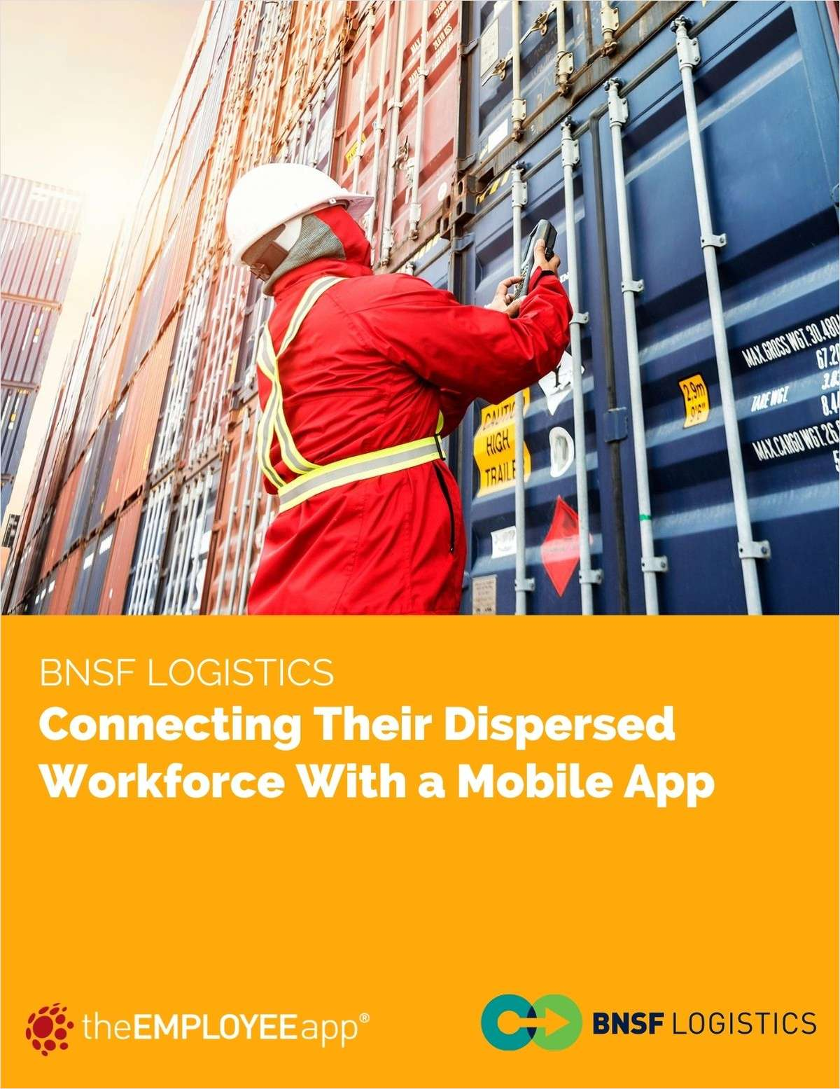 How BNSF Logistics Connects Their Dispersed Workforce