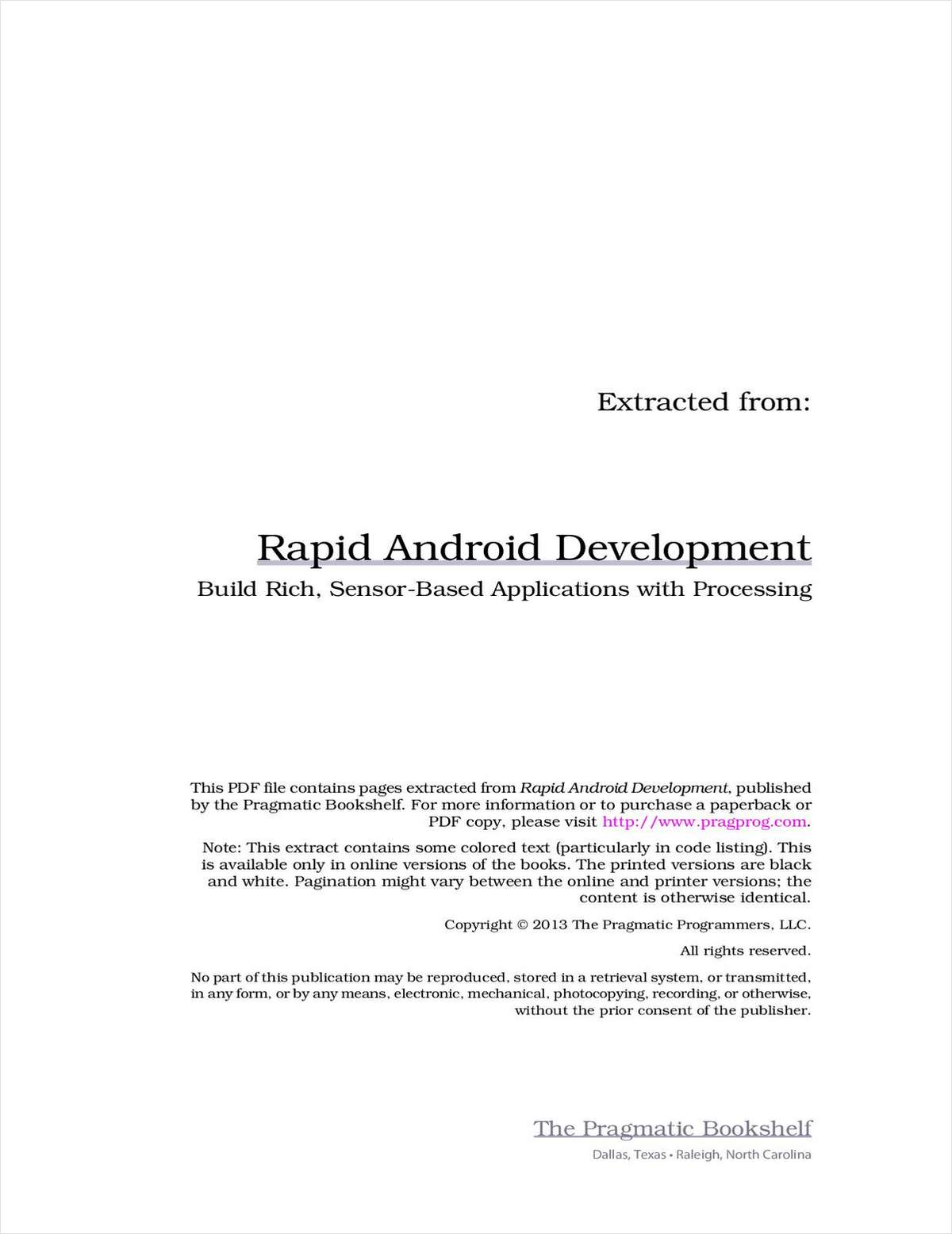 Rapid Android Development: Build Rich, Sensor-Based Applications with Processing