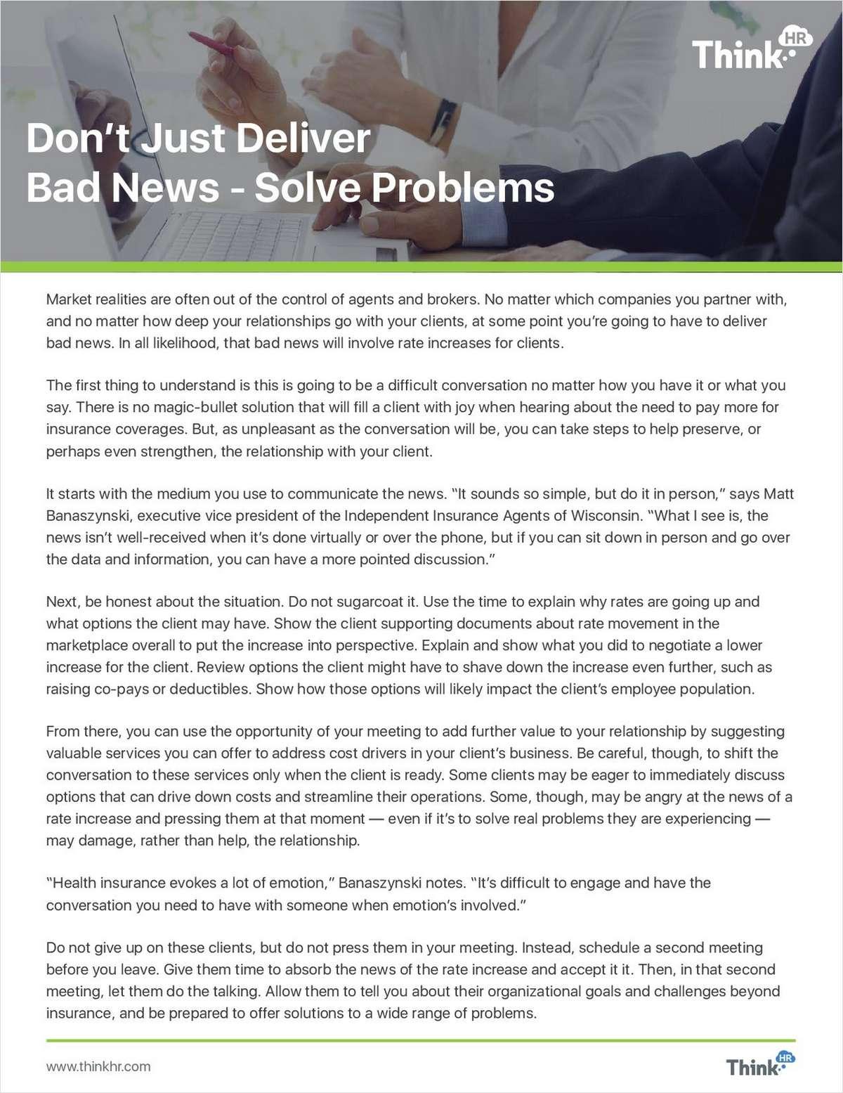 Don't Just Deliver Bad News -- Solve Insurance Problems