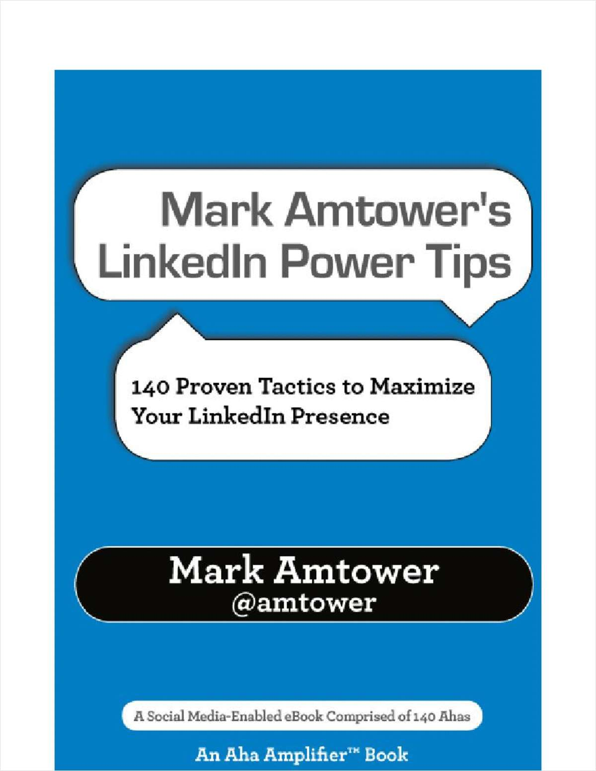 Mark Amtower's LinkedIn Power Tips