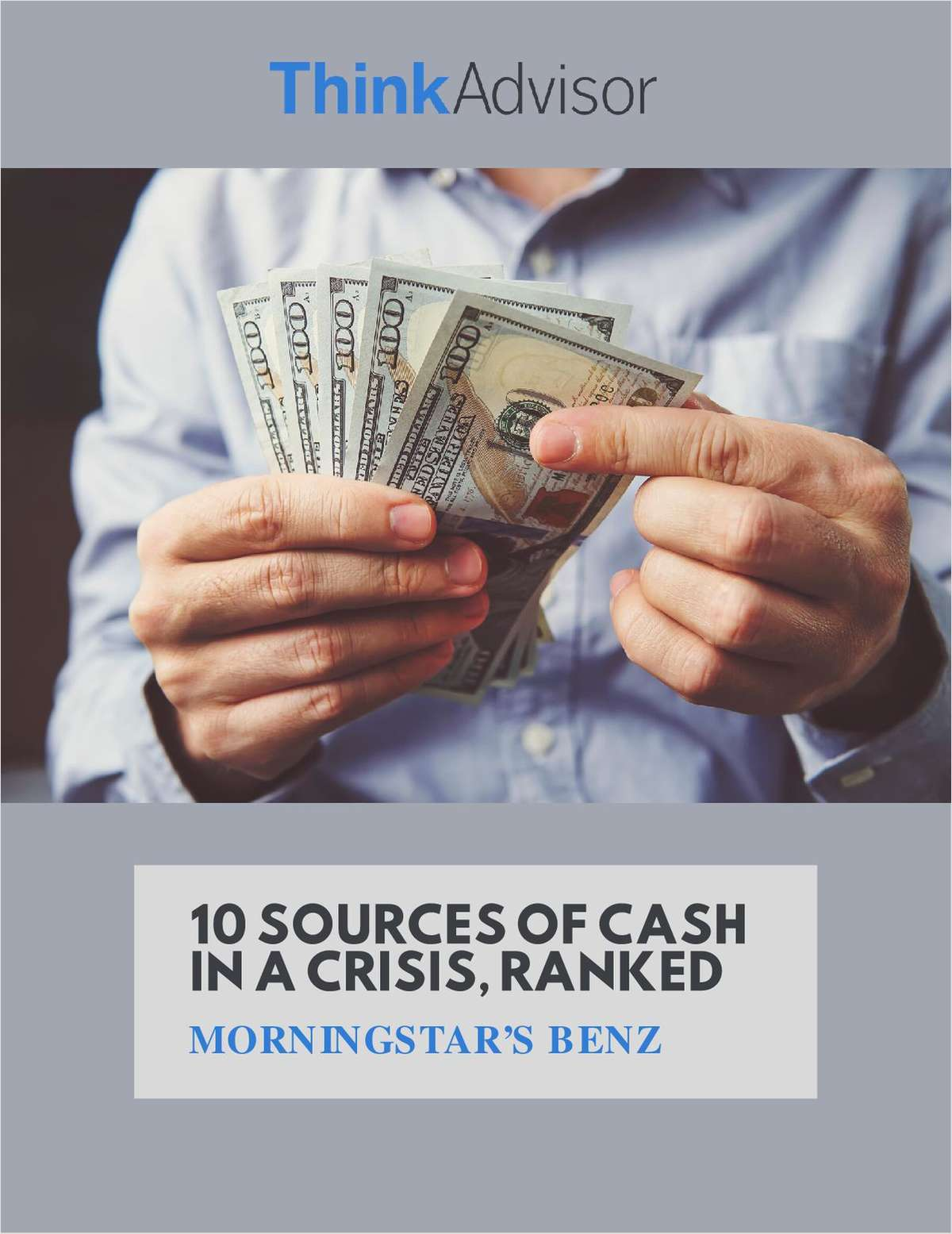 10 Sources of Cash in a Crisis, Ranked: Morningstar's Benz