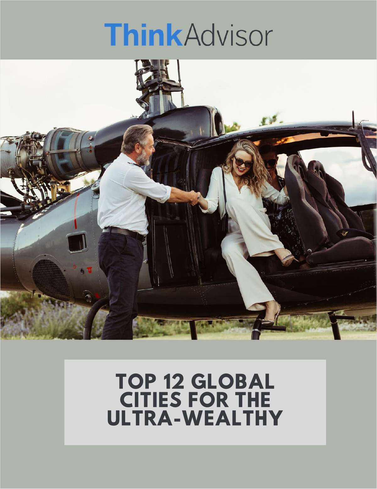 Top 12 Global Cities for the Ultra-Wealthy