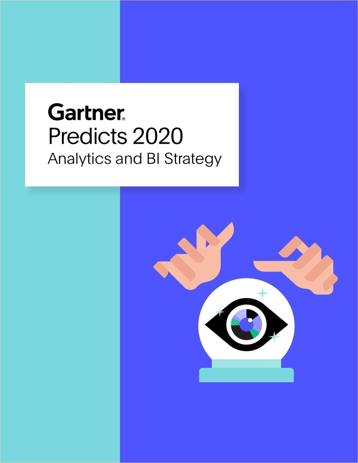 Predicts 2020: Analytics and Business Intelligence Strategy