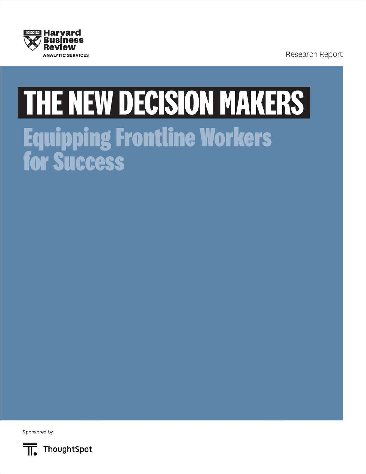 HBR Report: Meet the New Decision Maker