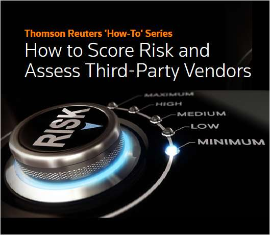 How to Score Risk and Assess Third-Party Vendors