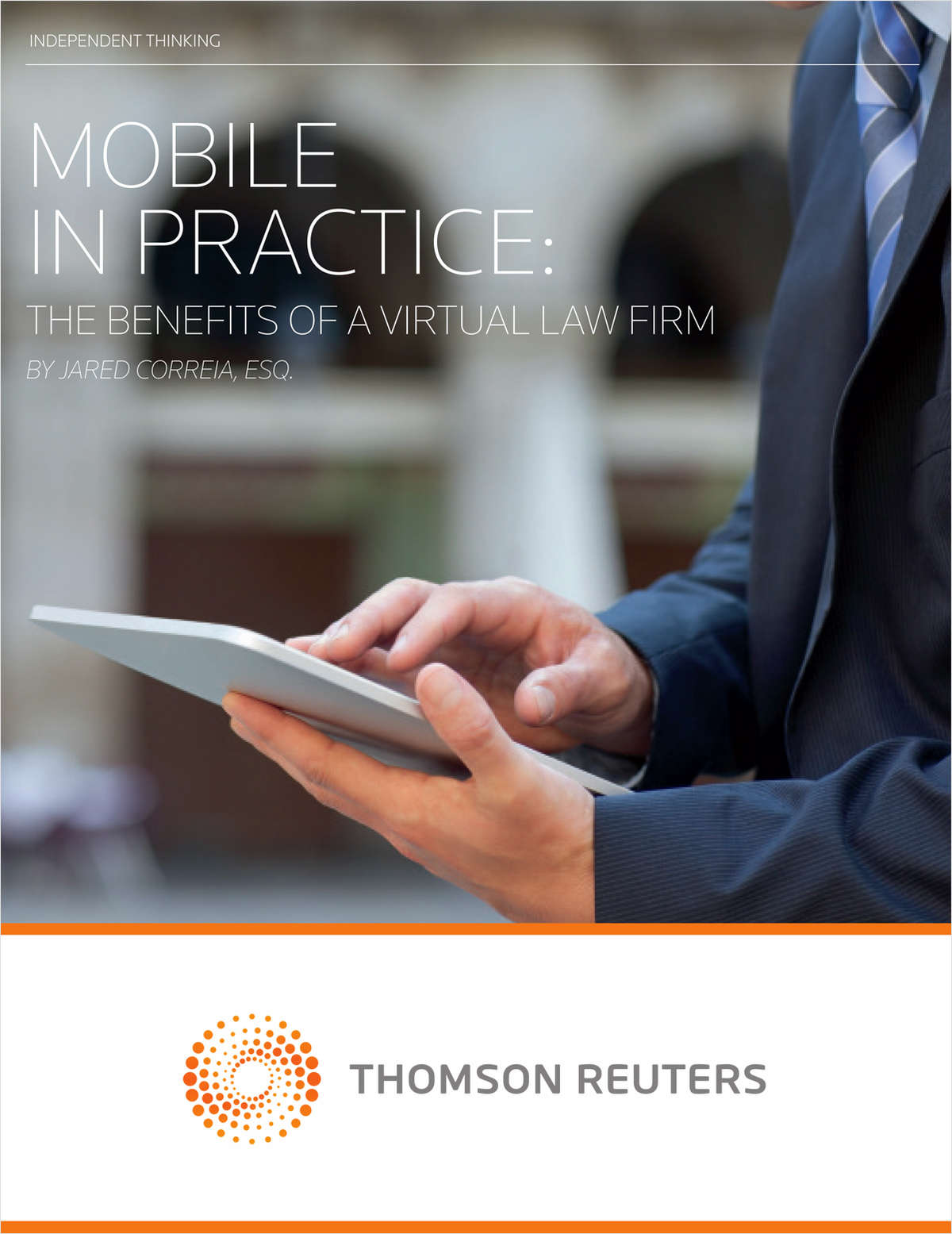 Mobile in Practice: Benefits of a Virtual Law Firm