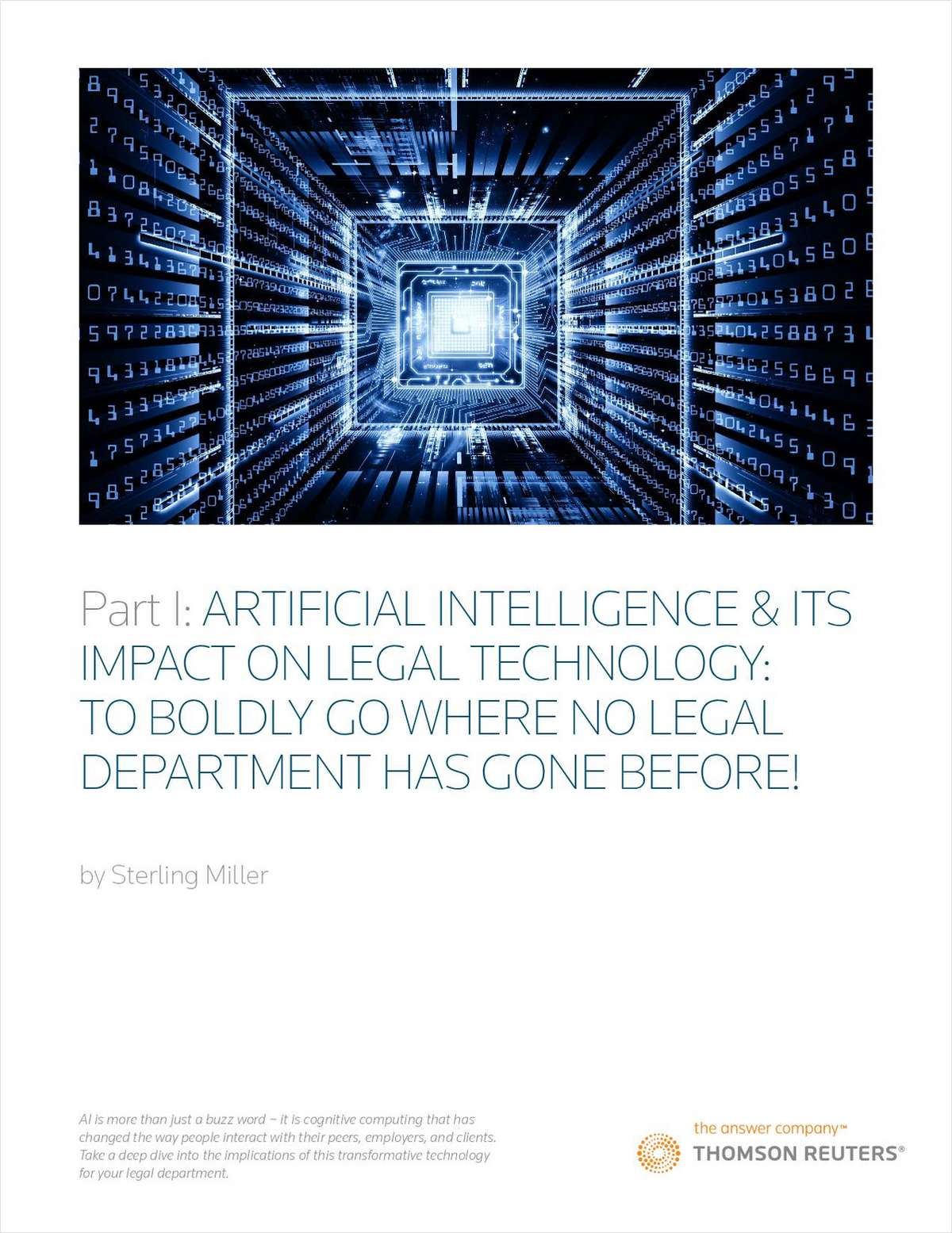 Artificial Intelligence and Legal Technology: To Boldly Go Where No Legal Department Has Gone Before!