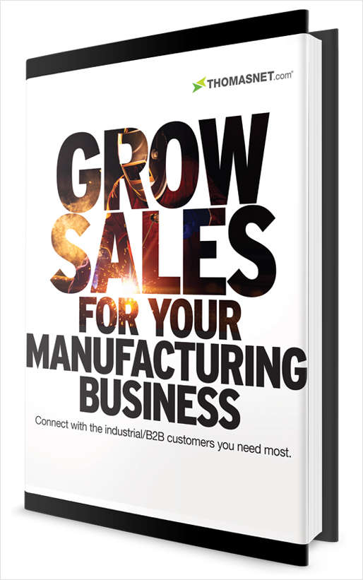 Grow Sales for Your Manufacturing Business