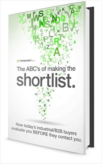 The ABC's Of Making The Industrial Buyer's Shortlist