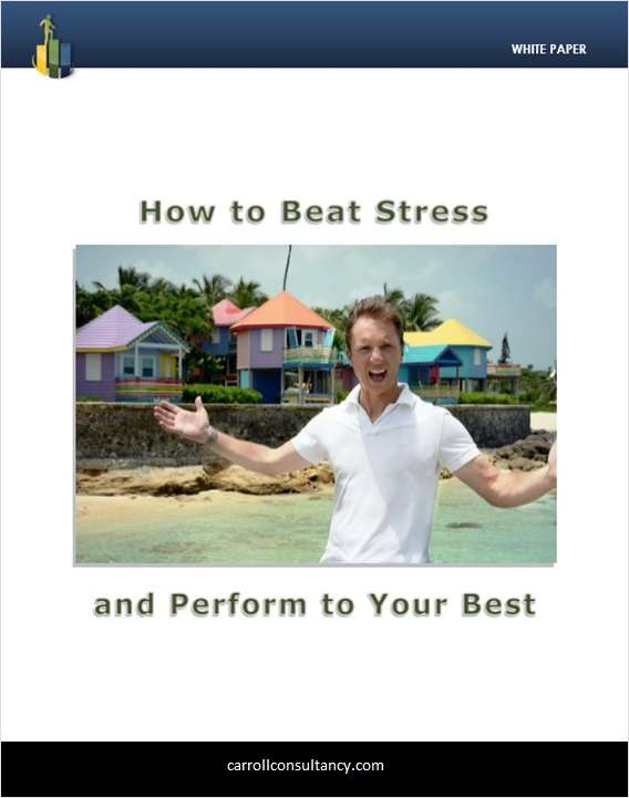 How to Beat Stress and Perform to Your Best