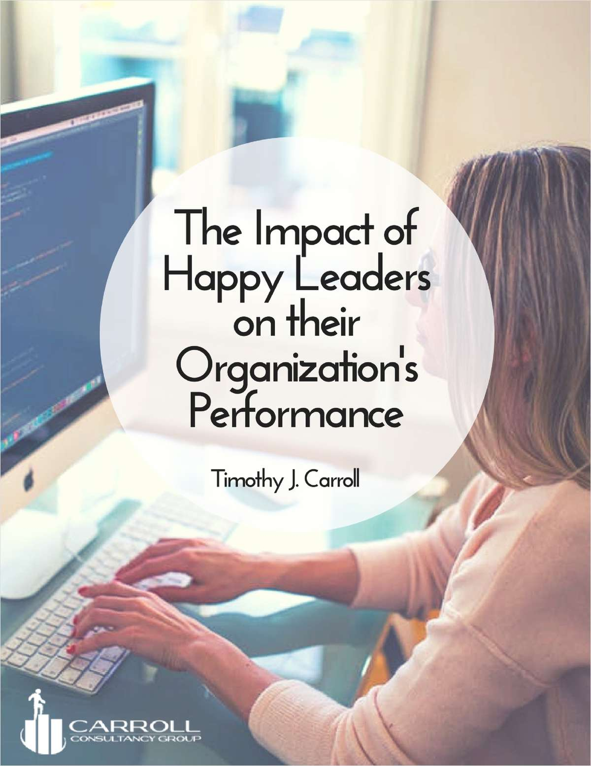 The Impact of Happy Leaders on their Organization's Performance