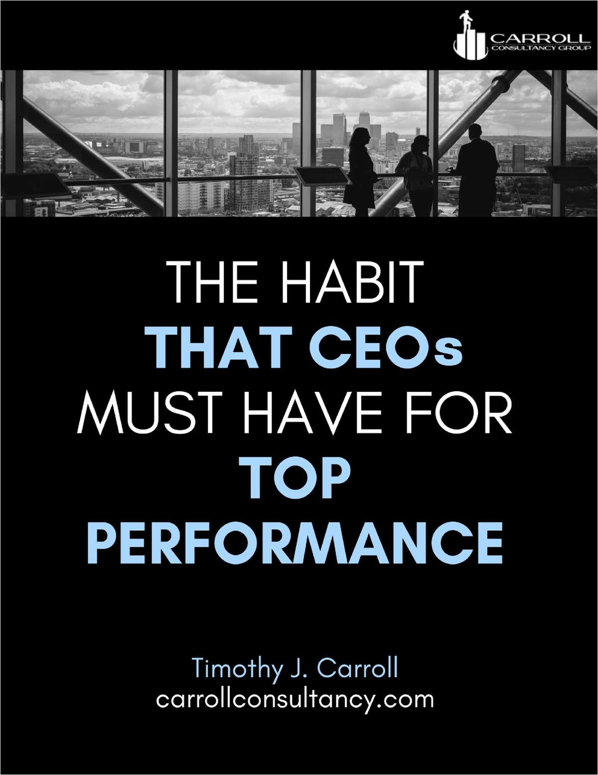 The Habit that CEOs Must Have for Top Performance