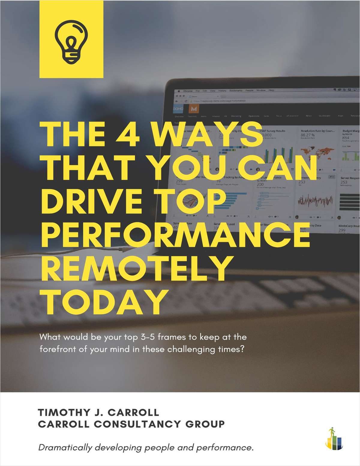 The 4 Ways That You Can Drive Top Performance Remotely Today
