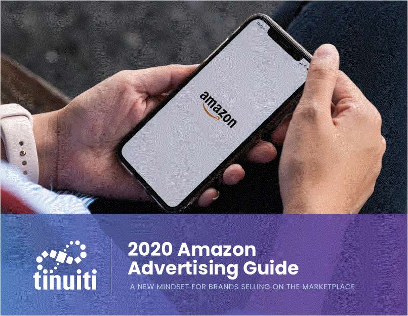 2020 Amazon Advertising Guide: 3 Ways To Succeed in 2020