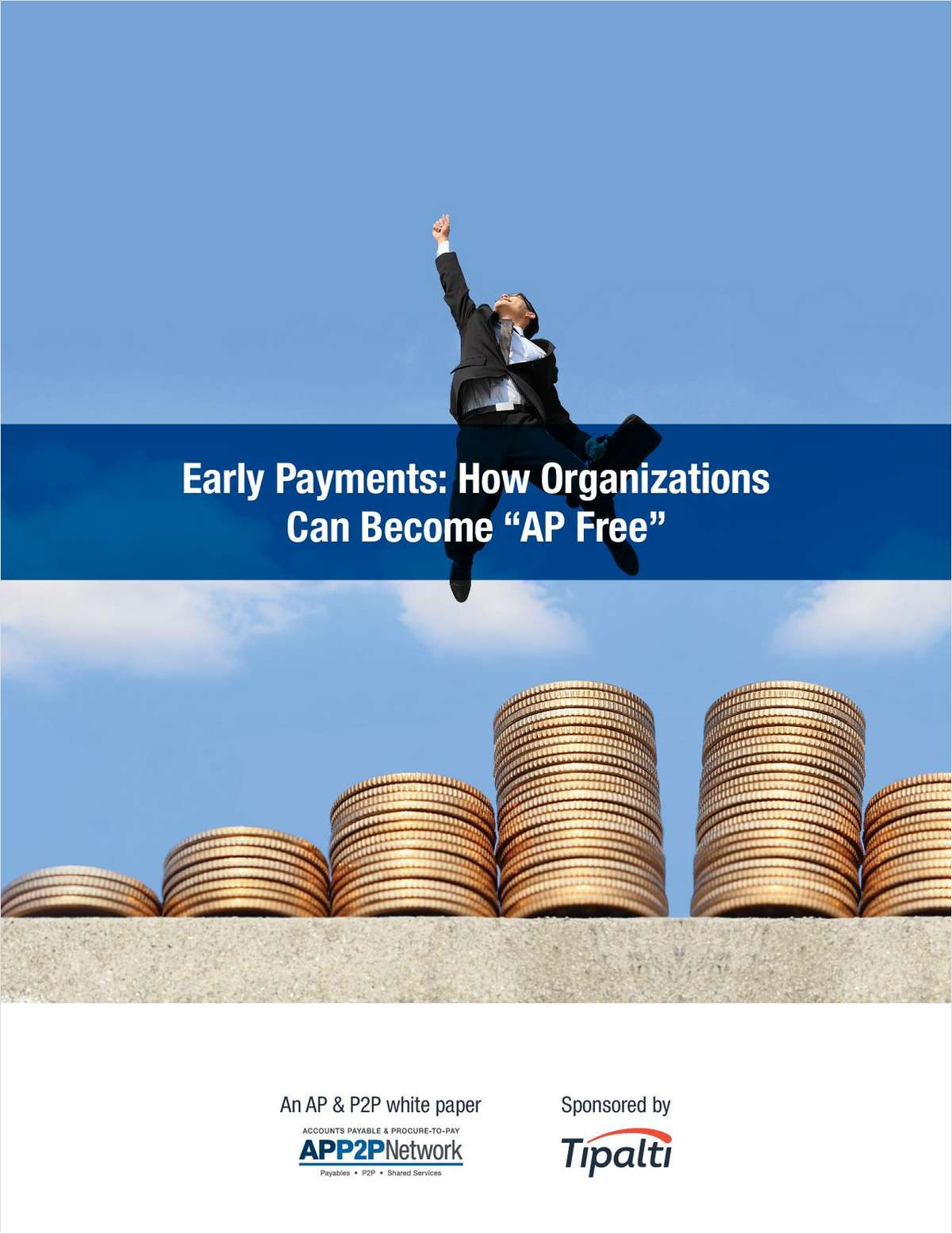 Early Payments: How Organizations Can Become AP Free