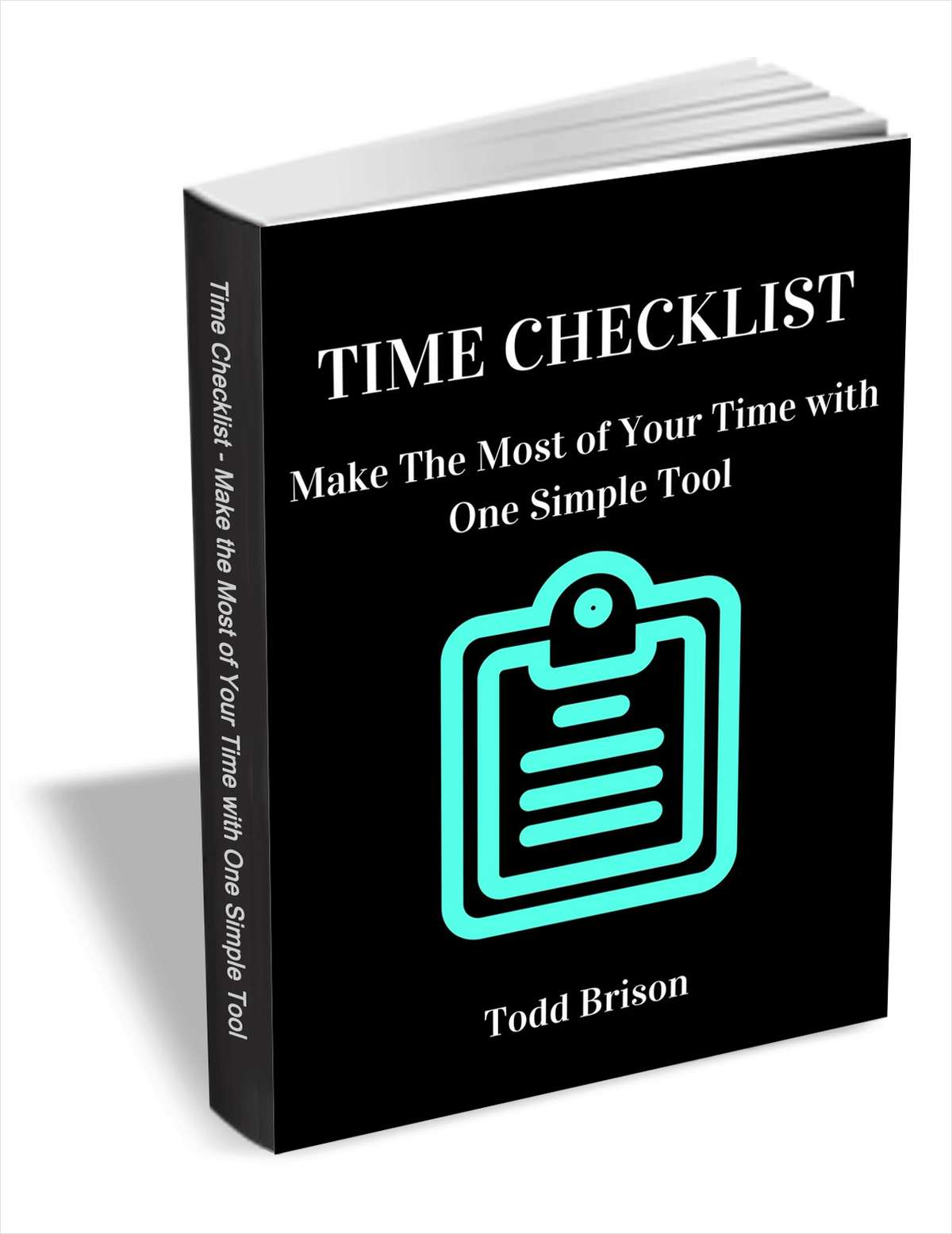 Time Checklist - Make the Most of Your Time with One Simple Tool