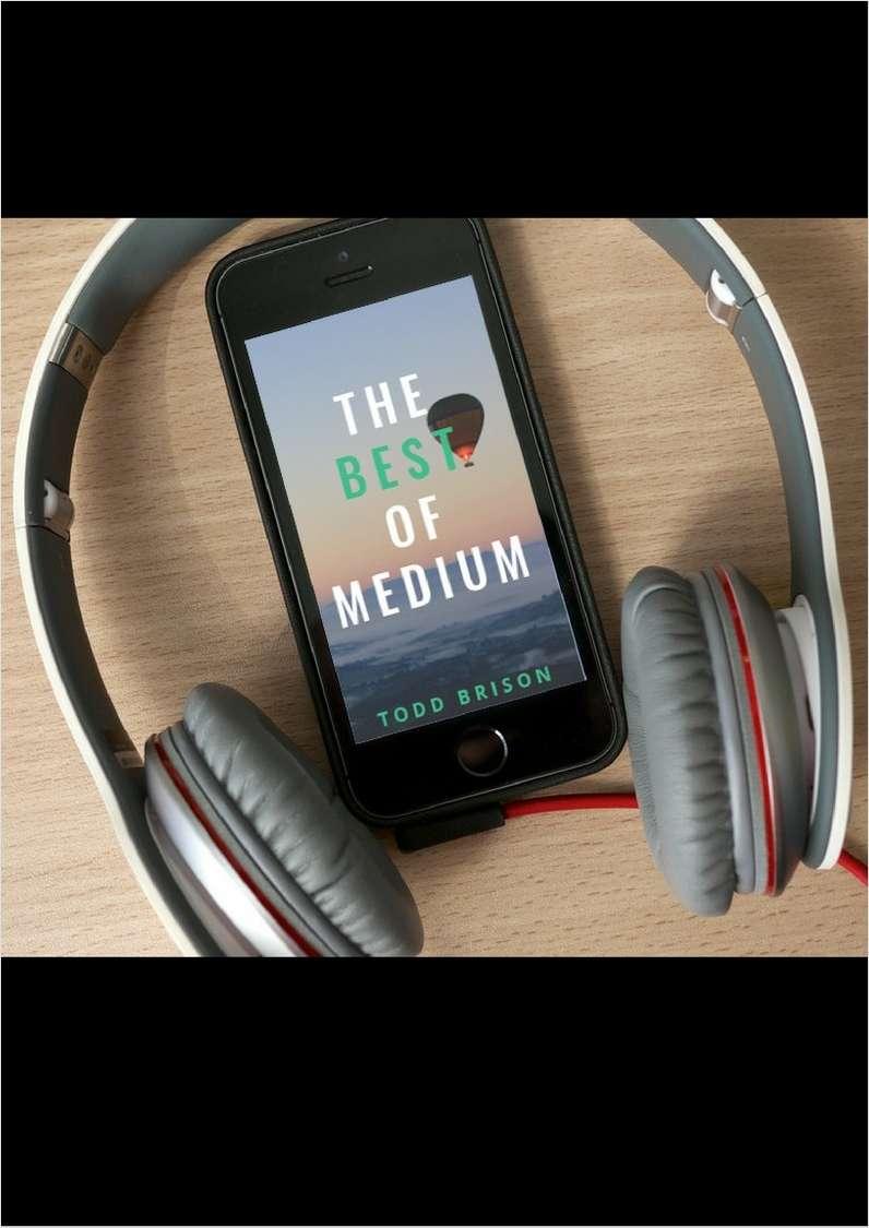 The Best of Medium - FREE audiobook