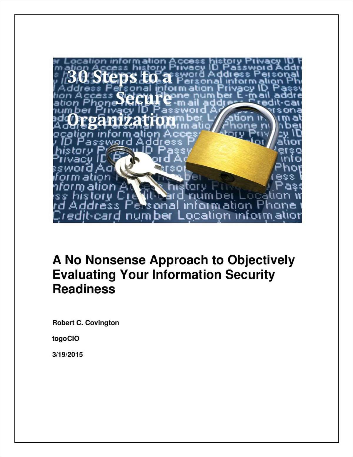 30 Steps to a Secure Organization: A No Nonsense Approach to Objectively Evaluating Your Information Security