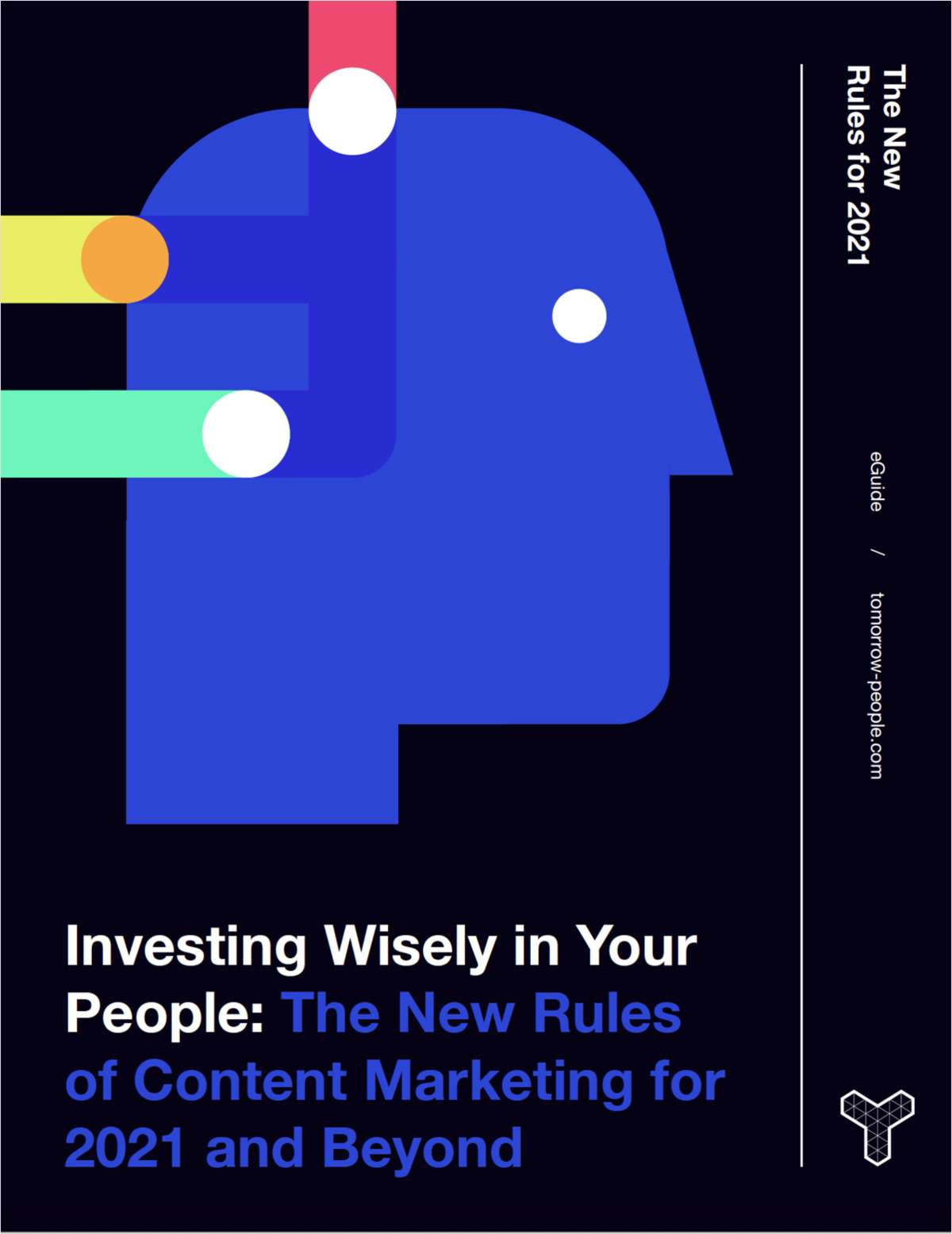 Investing Wisely in Your People - The New Rules of Content Marketing for 2021 and Beyond