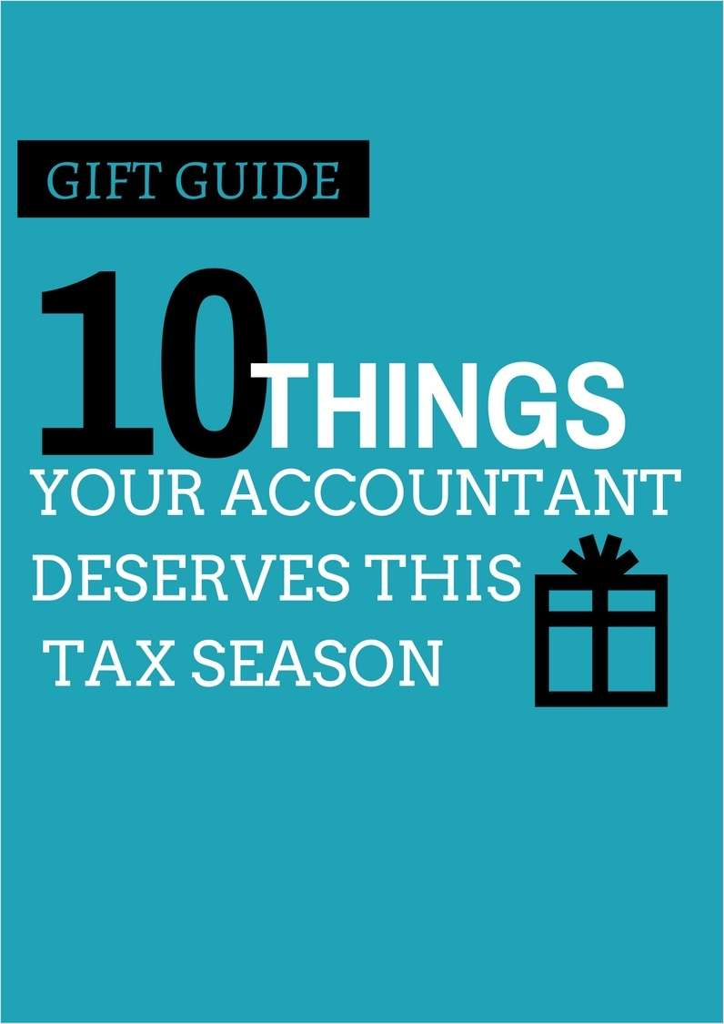 Gift Guide - 10 Things Your Accountant Deserves This Tax Season