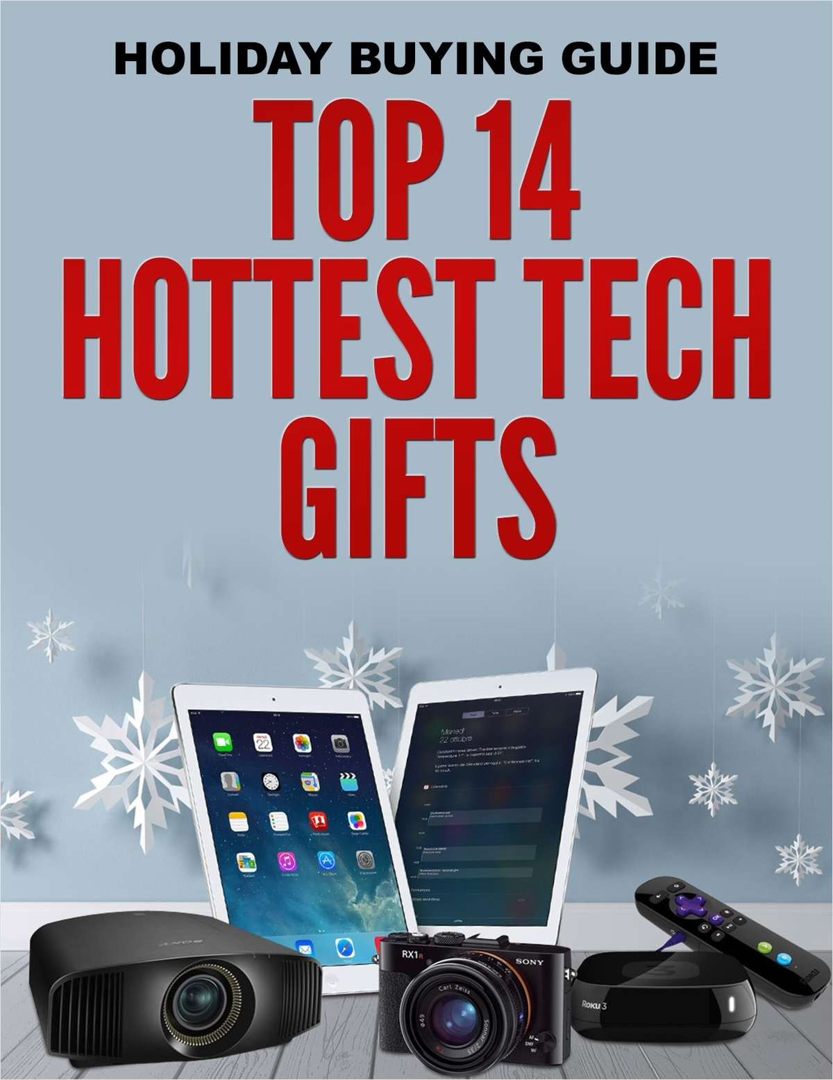 Holiday Buying Guide - Top 14 Hottest Tech Gifts