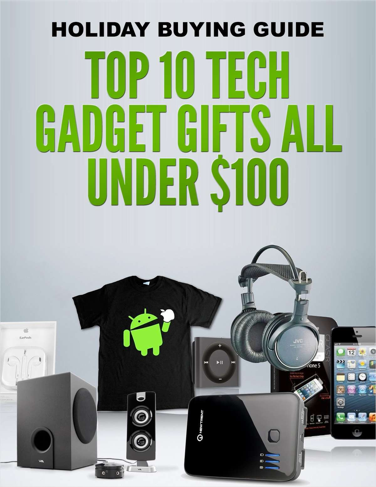 Holiday Buying Guide - Top 10 Tech Gadget Gifts All Under $100