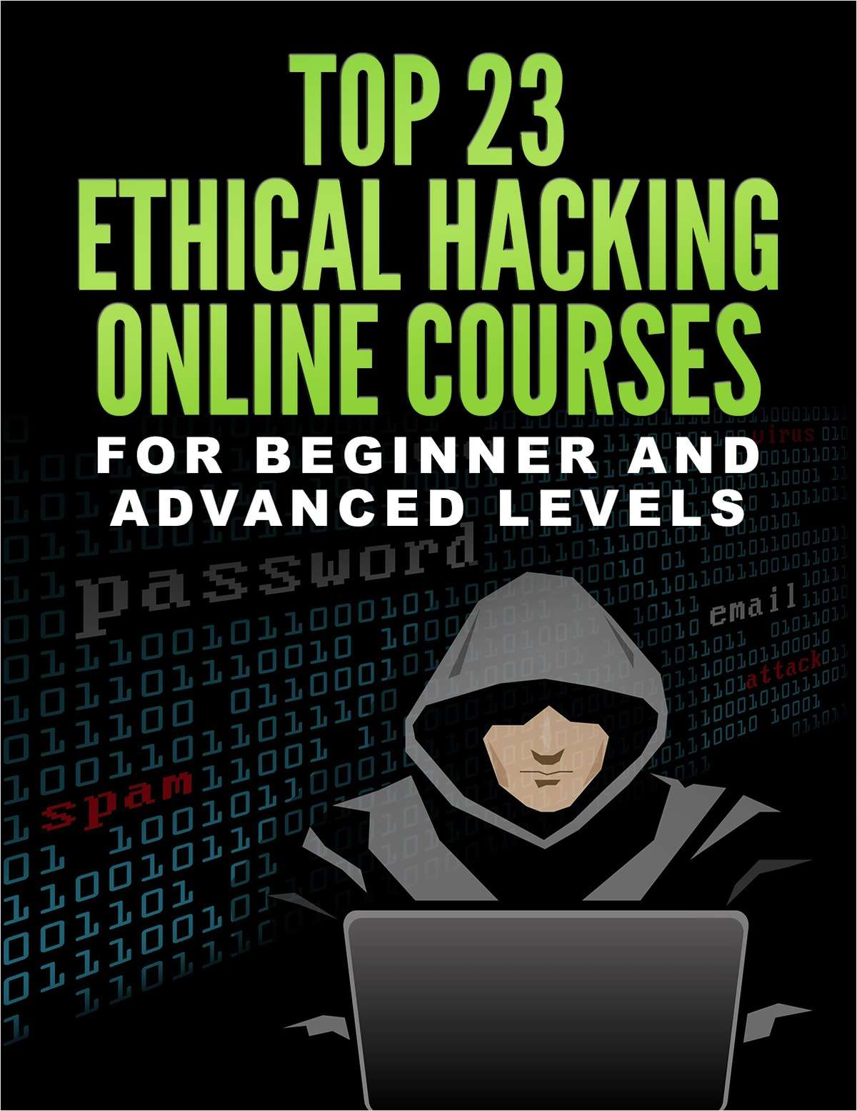 Top 23 Ethical Hacking Online Courses for Beginner and Advanced Levels