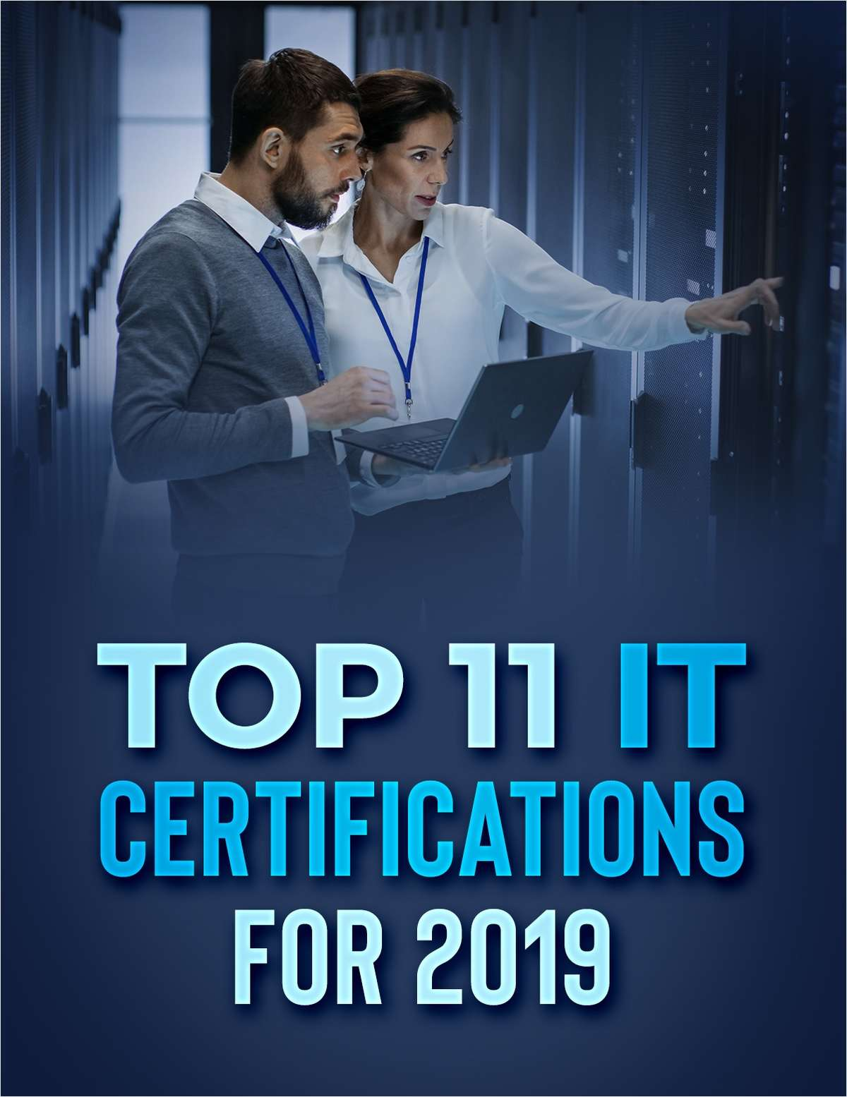 Top 11 IT Certifications for 2019
