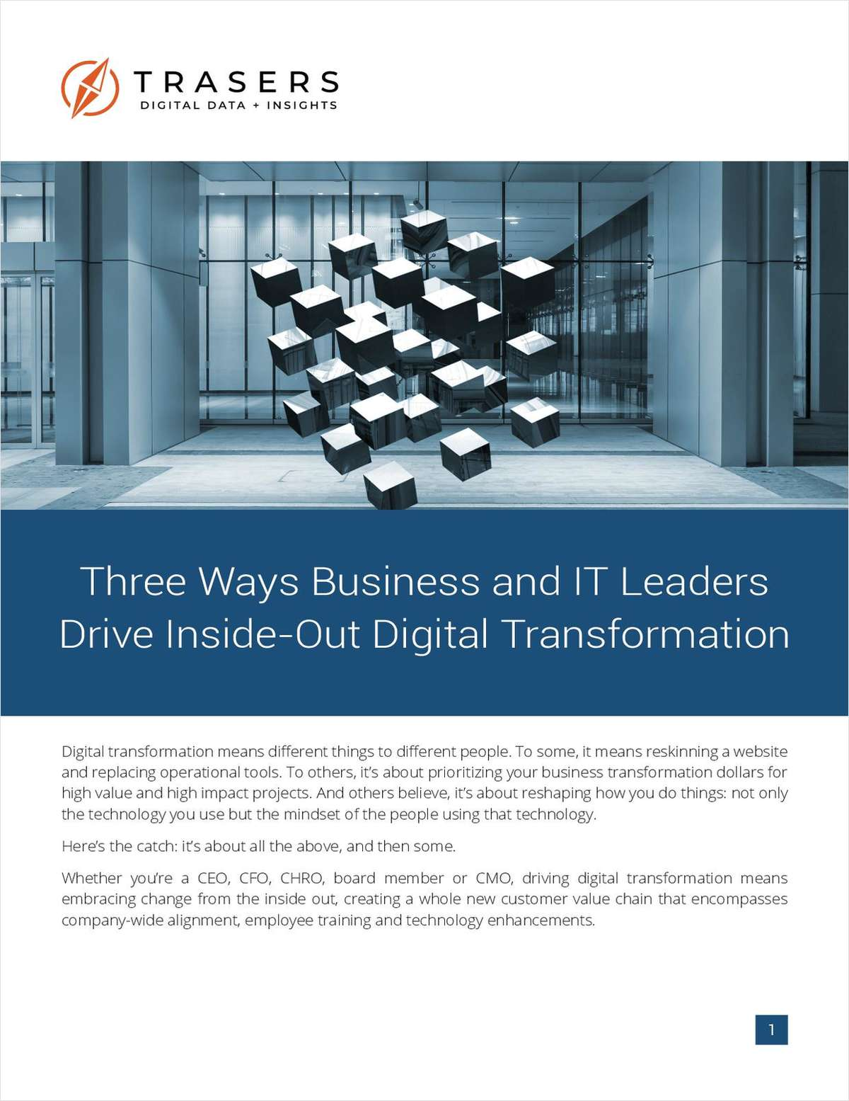 Three Ways Business and IT Leaders Drive Inside-Out Digital Transformation