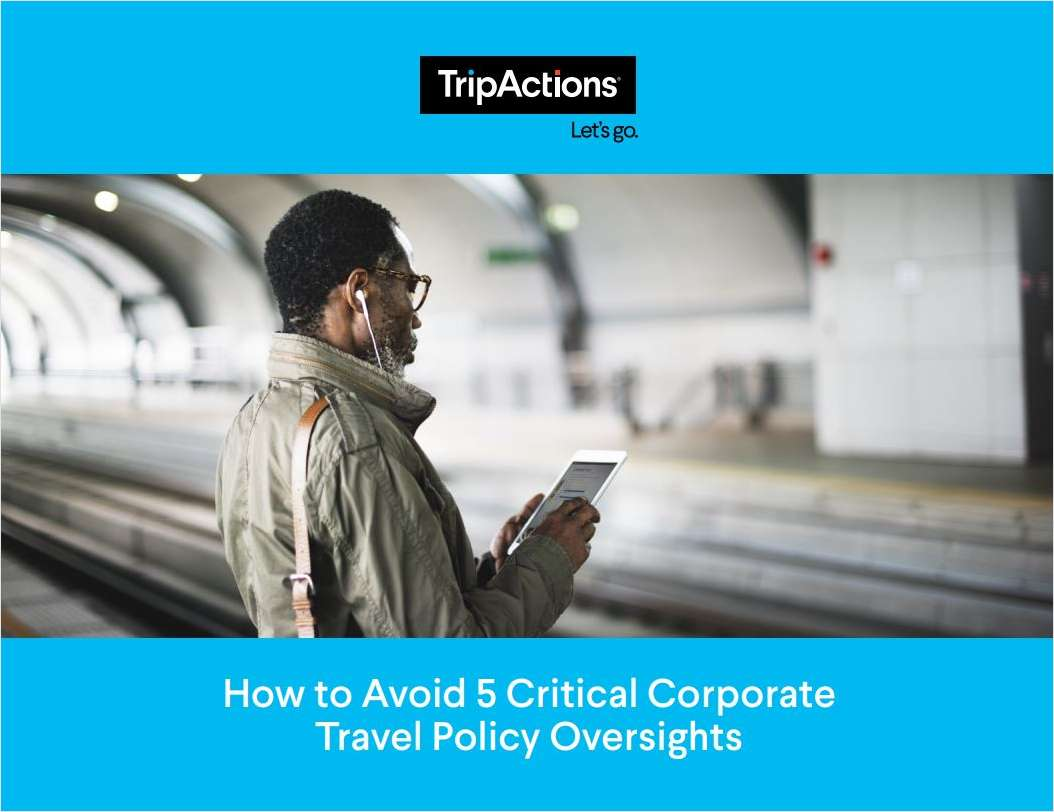Avoid Critical Corporate Travel Policy Oversights