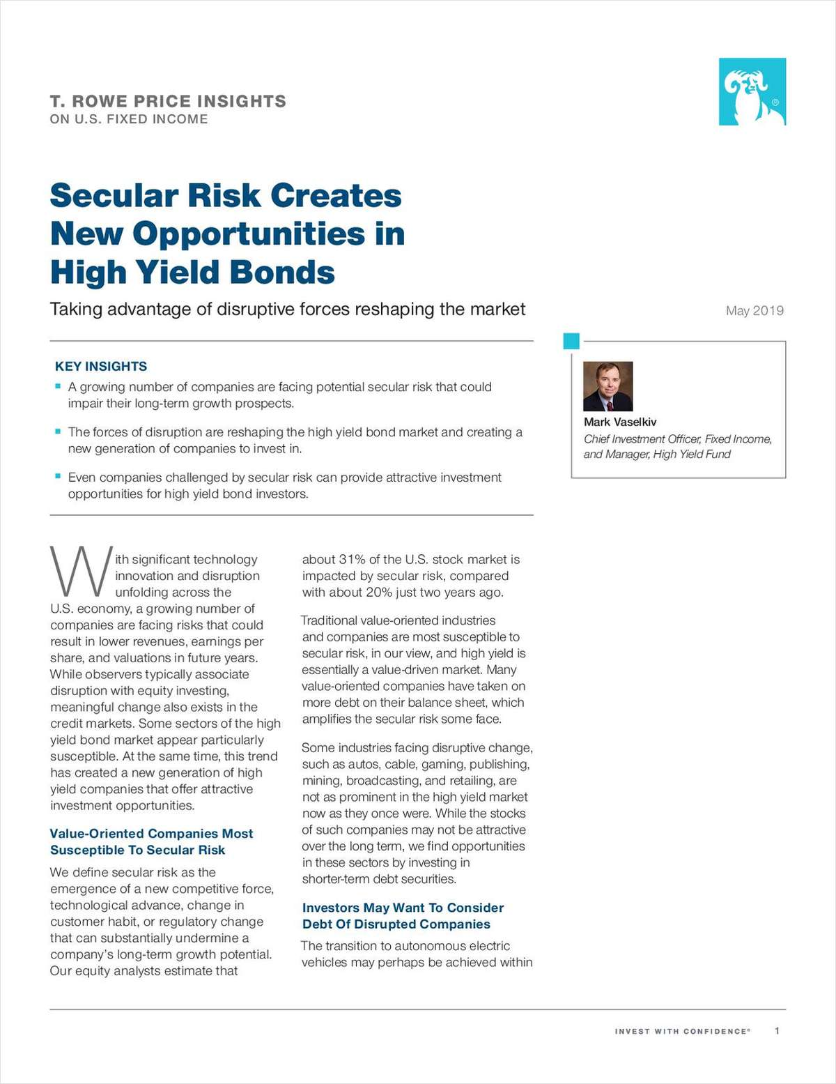 Secular Risk Creates New Opportunities in High Yield Bonds