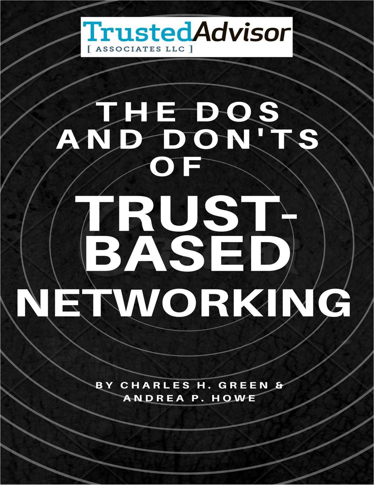 The Dos and Don'ts of Trust-Based Networking
