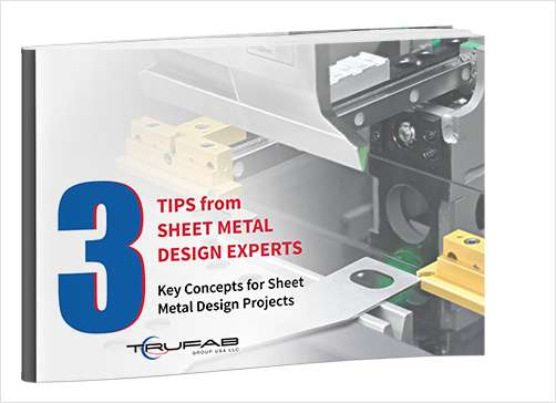 3 Tips from Sheet Metal Design Experts
