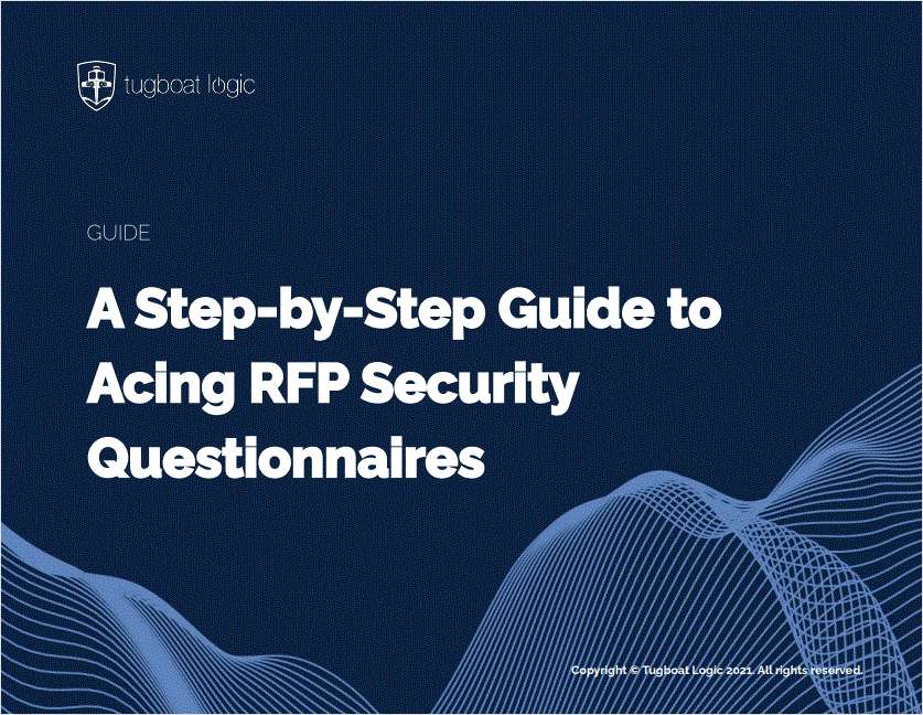 A Step-by-Step Guide to Acing RFP Security Questionnaires