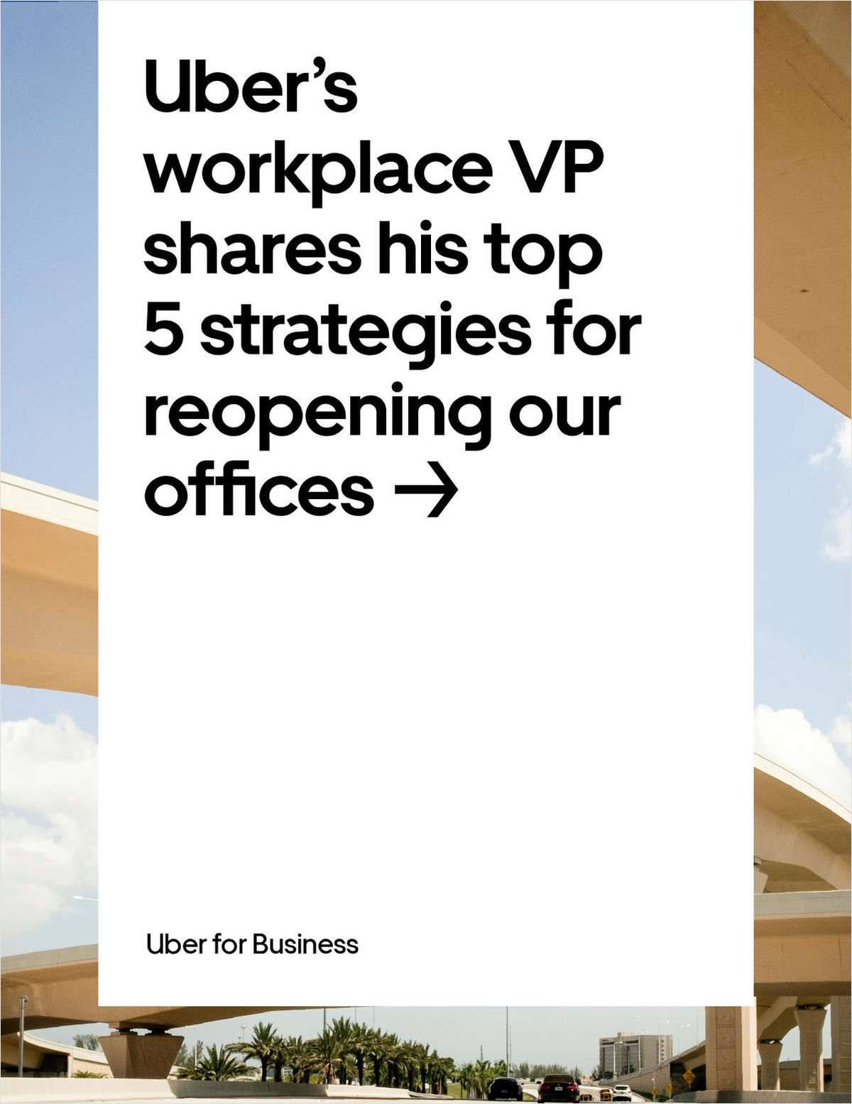 Uber's workplace VP shares his top 5 strategies for reopening our offices