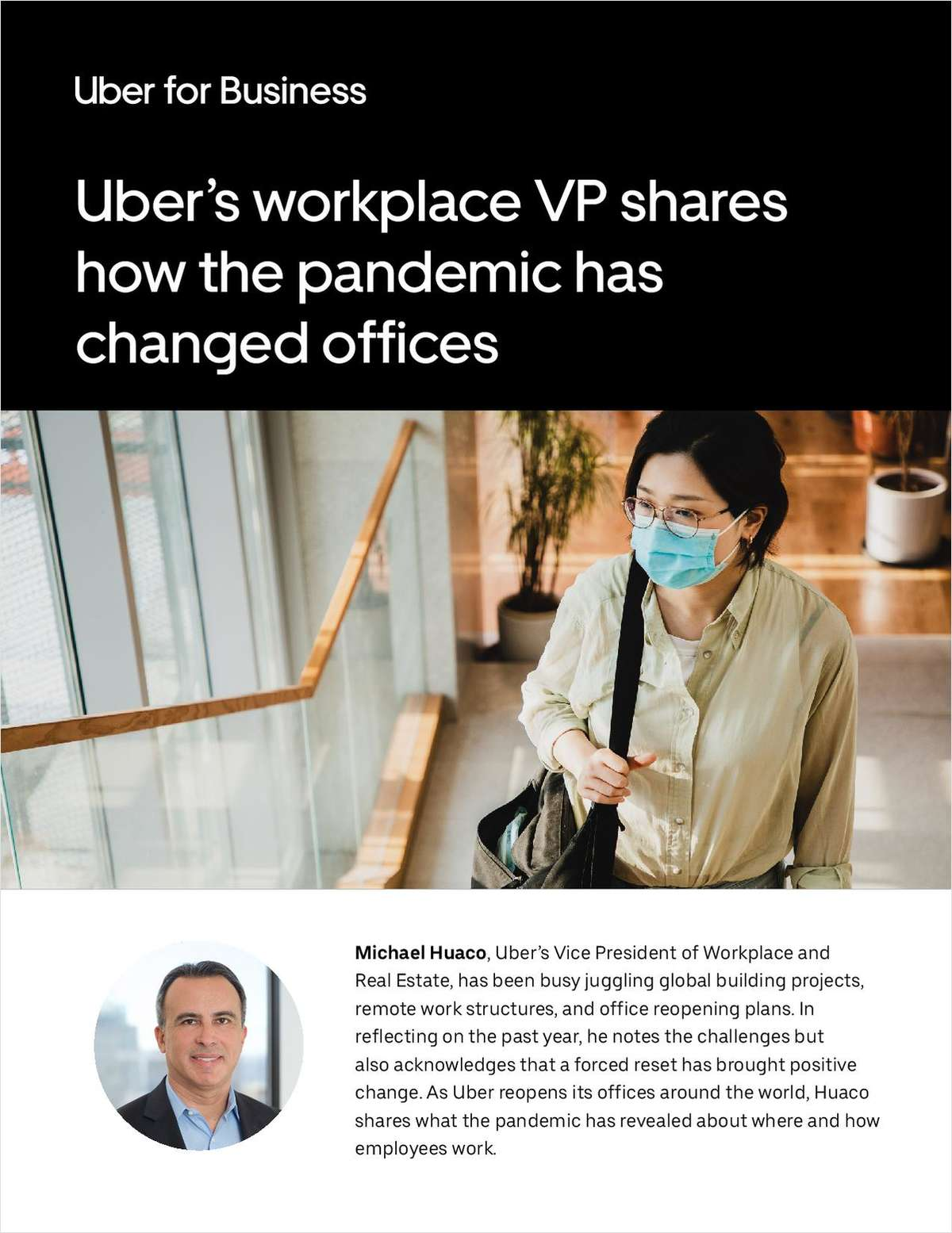 Uber's workplace VP shares how the pandemic has changed offices