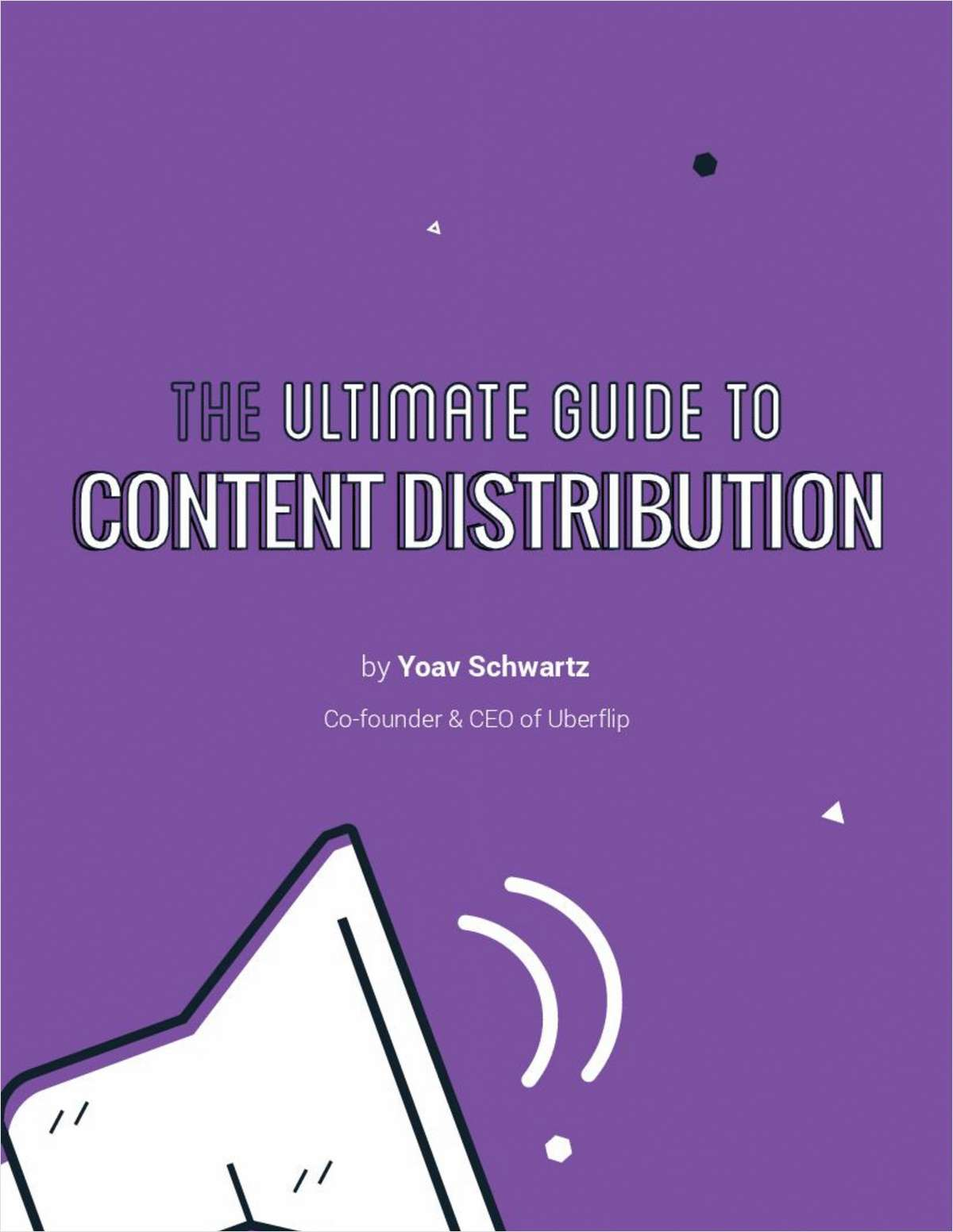 The Ultimate Guide to Content Distribution