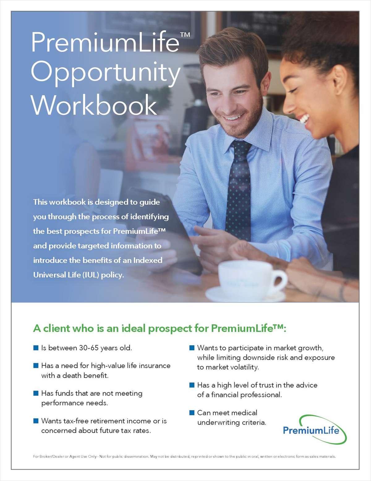 Premium Financing Opportunity Workbook