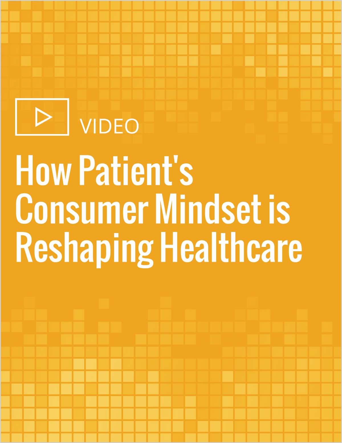 How Patient's Consumer Mindset is Reshaping Healthcare