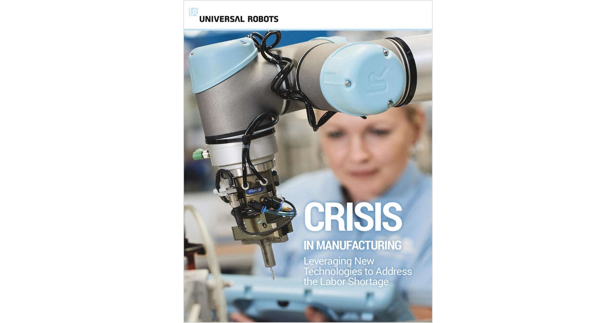 Labor Crisis in Manufacturing, Free Universal Robots USA Inc