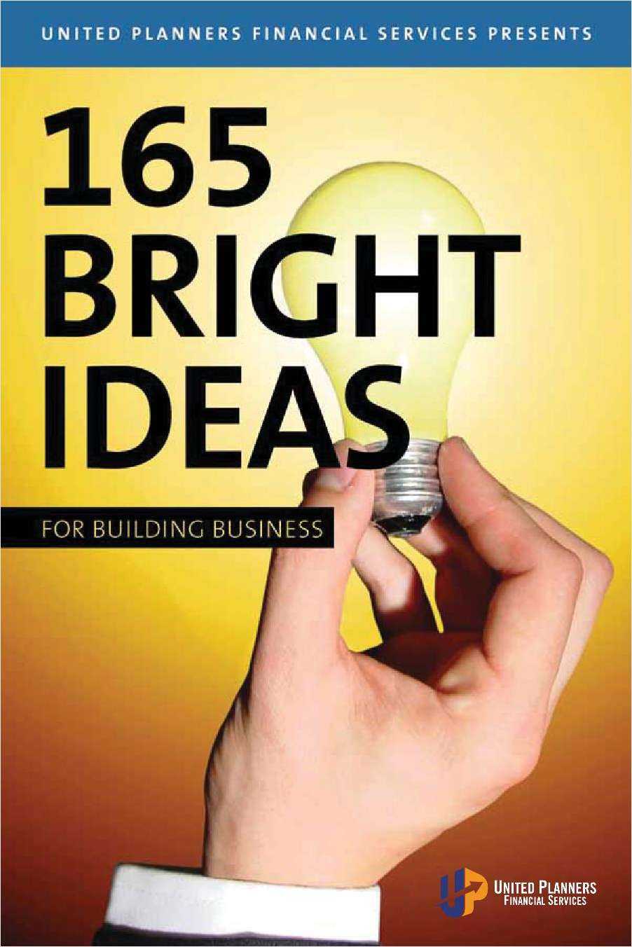 165 Bright Ideas for Building Business