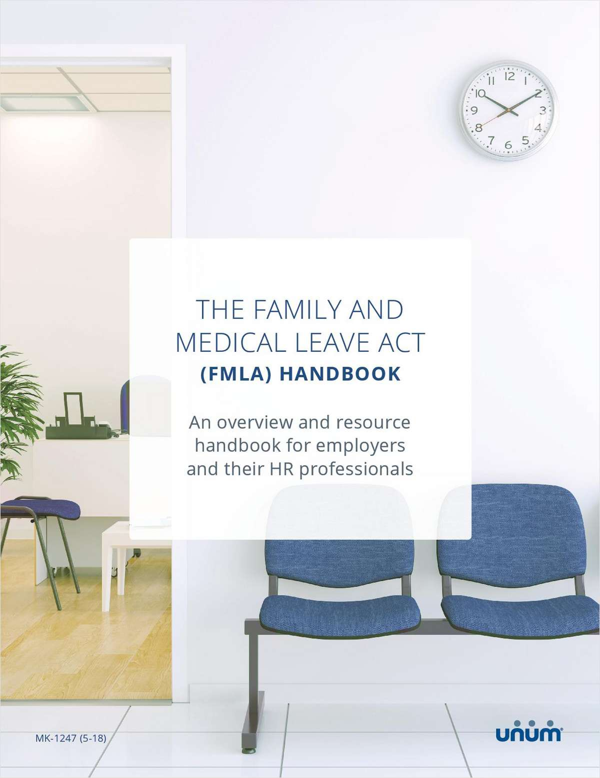Tool: The Family and Medical Leave Act (FMLA) Handbook